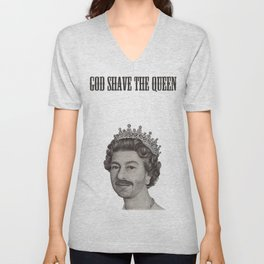 God shave the Queen Unisex V-Neck