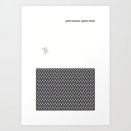 point mousse / garter stitch Art Print