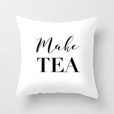Make tea Throw Pillow
