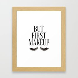 BUT FIRST MAKEUP, Wake Up And Makeup,Salon Decor,Girls Room Decor,Lashes Art,Lashes Print,Eyelashes Framed Art Print