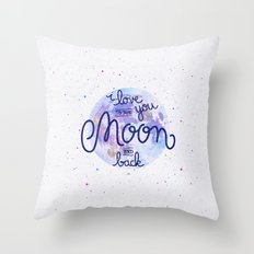 I love you to the moon and back 2 Throw Pillow