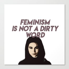 Feminism Is Not A Dirty Word Canvas Print