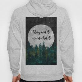 Stay Wild Moon Child Hoody