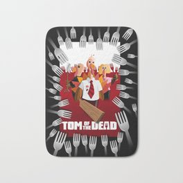 Tom of the Dead (Shaun of the Dead parody) poster Bath Mat