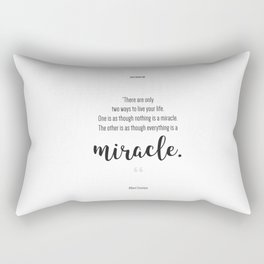 Everything is a Miracle Rectangular Pillow