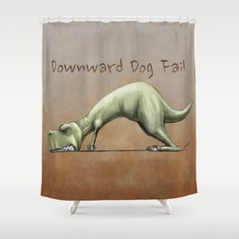 Downward Dog Fail Shower Curtain