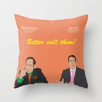 better call saul Throw Pillows featuring Better call them! Saul Goodman - Ari Gold by Lucho Margolin