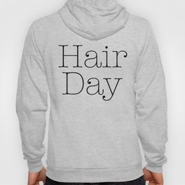 Hair Day Hoody