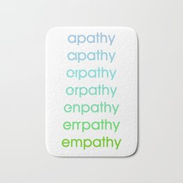apathy/empathy 3 Bath Mat