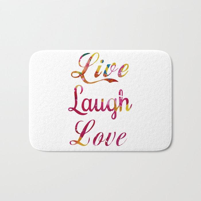 Live, laugh, love Bath Mat