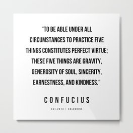 9   | Confucius Quotes | 200202 Metal Print