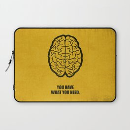 Lab No.4 -You Have What You Need Corporate Start-up Quotes poster Laptop Sleeve