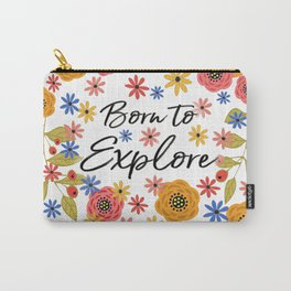 Born to Explore Carry-All Pouch