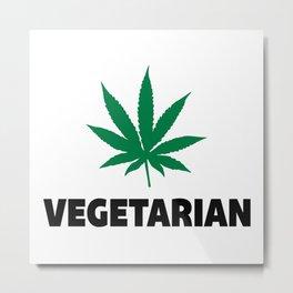 Vegetarian Leaf Funny Quote Metal Print