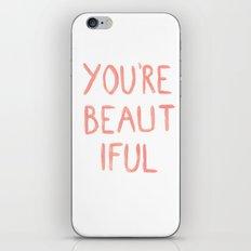 You're beautiful iPhone & iPod Skin