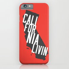 California Livin' by Reformation Designs Slim Case iPhone 6s