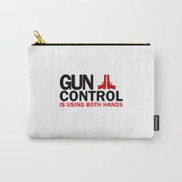 Gun Control Carry-All Pouch