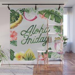 Aloha Friday! Wall Mural