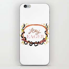 Stay Eager iPhone Skin