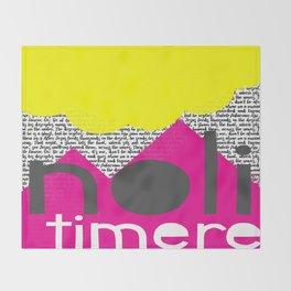 Noli Timere Throw Blanket