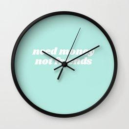 need money Wall Clock