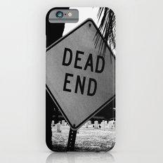 Dead End iPhone 6 Slim Case