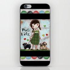 Pug Life - by Diane Duda iPhone & iPod Skin