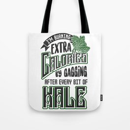 Gagging on Kale Art for Vegans Vegetarians on Diet Light Tote Bag