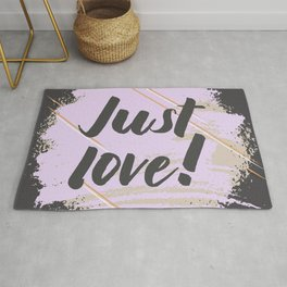 Just Love! Rug
