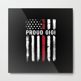 Thin Red Line Gigi Great Grandma Firefighter Metal Print