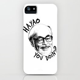 Hayao You Doing? iPhone Case