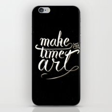 Make time for art iPhone & iPod Skin