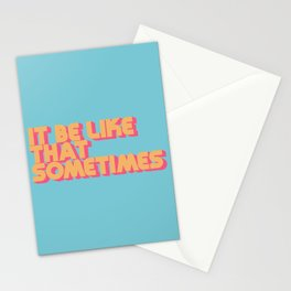 It Be Like That Sometimes - Retro Blue Stationery Cards