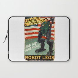 Franklin D. Roosevelt and his Amazing Robot Legs.... Laptop Sleeve