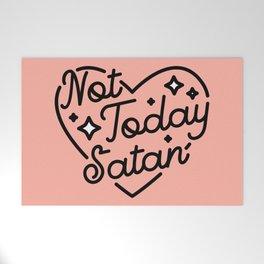 not today satan I Welcome Mat