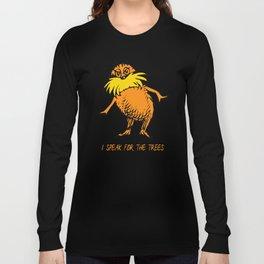 I Speak For The Trees - Lor Long Sleeve T-shirt