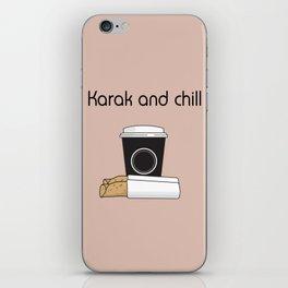 Karak and Chill iPhone Skin