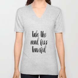 "Typographic Travel Quote Print World Map Poster ""Take the Road Less Traveled""  Scripture Quote Gradu Unisex V-Neck"