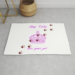 Stay Calm And Love Your Pet Rug