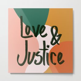 Love and Justice in Sunrise Metal Print