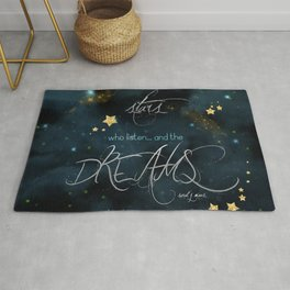 To the stars who listen... Rug
