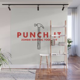 Punch it - Zombie Survival Tools Wall Mural