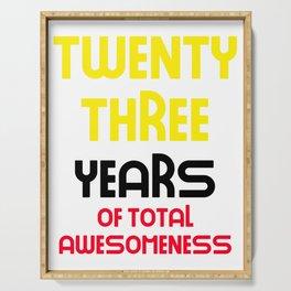 twenty three years of total awesomeness cute birthday gift idea Serving Tray