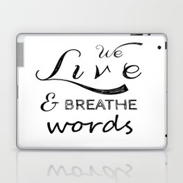 We live and breathe books  Laptop & iPad Skin