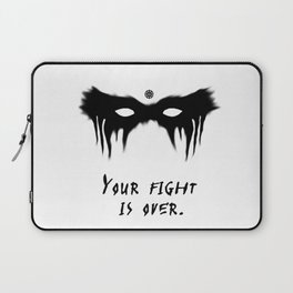 Your Fight Is Over (English) Laptop Sleeve
