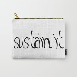 Sustain It Carry-All Pouch