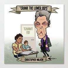 Crank the Lower Hips (Christopher Walken) Canvas Print