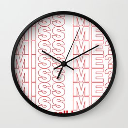miss me? Wall Clock