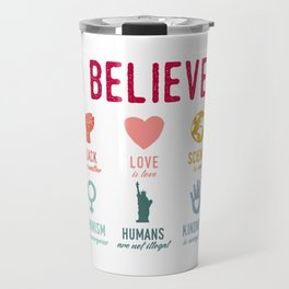 In This House We Believe Travel Mug