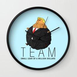 Team Small Loan of a Million Dollars Wall Clock